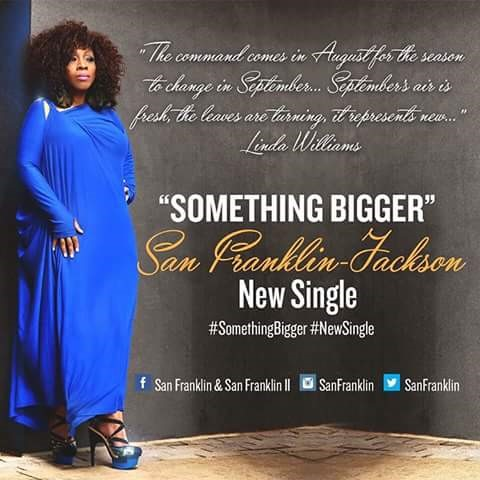 Something Bigger - San Franklin-Jackson